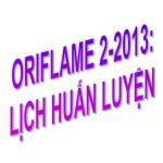Oriflame 2-2013: Lịch huấn luyện
